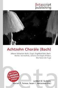 Achtzehn Choräle (Bach)