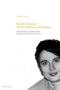 Monika Hauser - Nicht aufhören anzufangen