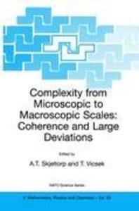 Complexity from Microscopic to Macroscopic Scales: Coherence and