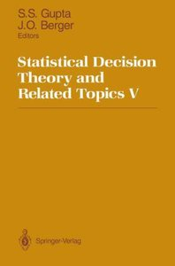 Statistical Decision Theory and Related Topics V