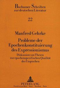 Probleme der Epochenkonstituierung des Expressionismus
