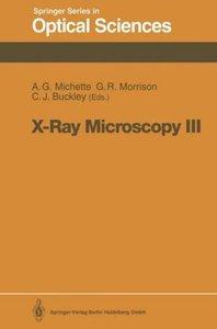 X-Ray Microscopy III