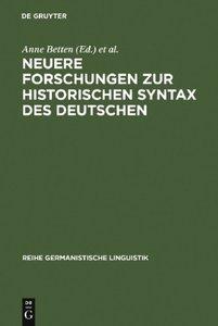 Neuere Forschungen zur historischen Syntax des Deutschen