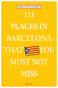 111 Places in Barcelona that you must not miss