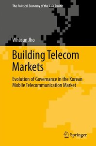 Building Telecom Markets