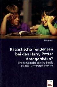 Rassistische Tendenzen bei den Harry Potter Antagonisten?