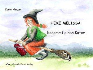 Hexe Melissa bekommt einen Kater