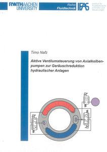 Aktive Ventilumsteuerung von Axialkolbenpumpen zur Geräuschreduk
