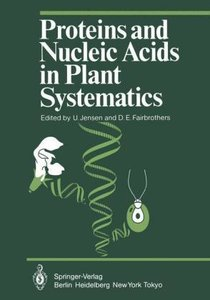 Proteins and Nucleic Acids in Plant Systematics