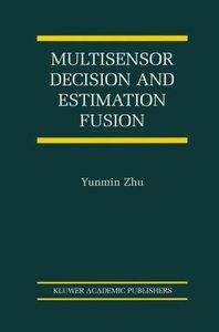 Multisensor Decision And Estimation Fusion