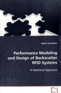 Performance Modeling and Design of Backscatter RFID Systems