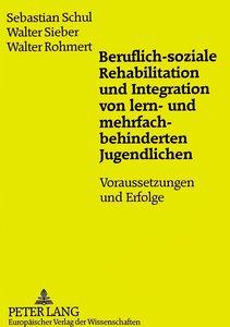 Beruflich-soziale Rehabilitation und Integration von lern- und m