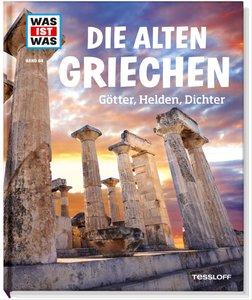 Was ist was Bd. 064: Die alten Griechen. Götter, Helden, Dichter