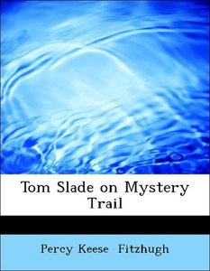 Tom Slade on Mystery Trail