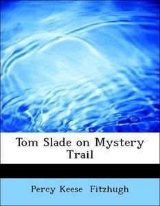 Tom Slade on Mystery Trail