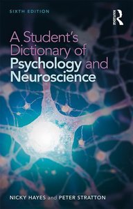 A Student\'s Dictionary of Psychology and Neuroscience