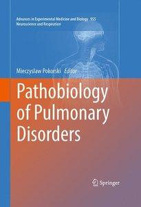 Pathobiology of Pulmonary Disorders