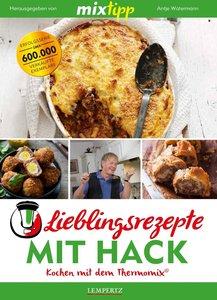 MIXtipp: Lieblingsrezepte mit Hack - Kochen mit dem Thermomix®
