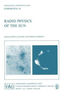 Radio Physics of the Sun