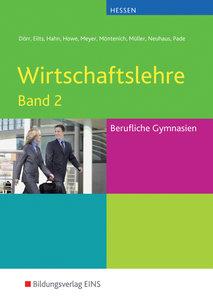 Wirtschaftslehre 2. Hessen. Lehr-/Fachbuch