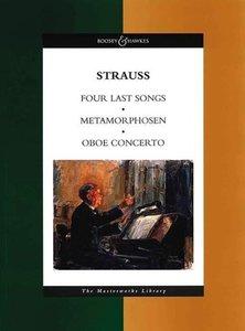 Vier letzte Lieder / Metamorphosen / Oboenkonzert
