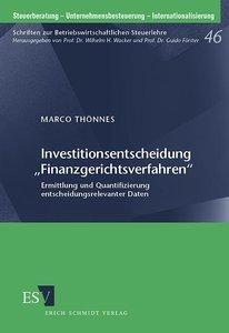 """Investitionsentscheidung """"Finanzgerichtsverfahren"""""""