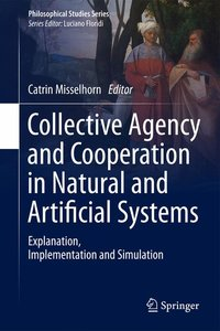 Collective Agency and Cooperation in Natural and Artificial Syst