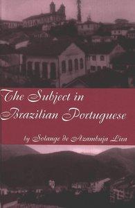 The Subject in Brazilian Portuguese