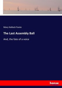 The Last Assembly Ball