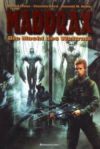 Maddrax. Die Macht des Weltrats