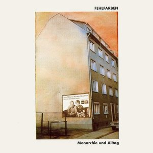 Monarchie Und Alltag (Coloured Vinyl)