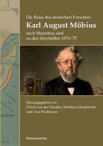 Die Reise des deutschen Forschers Karl August Möbius nach Maurit