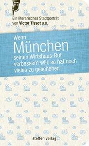 Wenn München seinen Wirtshaus-Ruf verbessern will, so hat noch v
