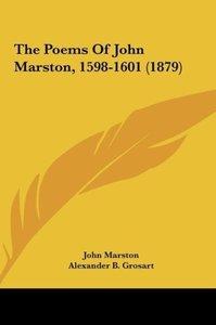 The Poems Of John Marston, 1598-1601 (1879)