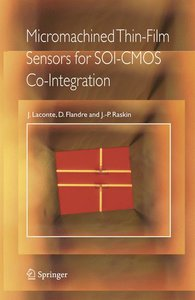 Micromachined Thin-Film Sensors for SOI-CMOS Co-Integration
