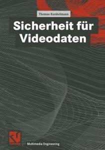Sicherheit für Videodaten