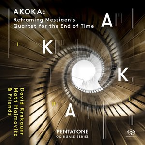 Akoka: Reframing Messiaens Quartet...