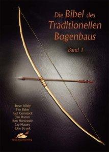Die Bibel des Traditionellen Bogenbaus 1
