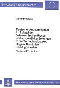 Deutscher Antisemitismus im Spiegel der österreichischen Presse