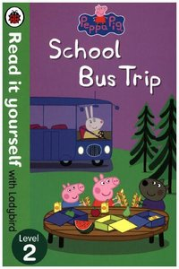 Read It Yourself With Ladybird: Level 2: Peppa Pig: School Bus T