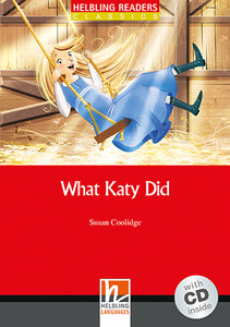 What Katy Did, mit 1 Audio-CD. Level 3 (A2)