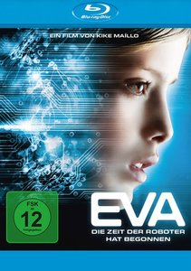 Eva-Die Zeit der Roboter hat begonnen BD