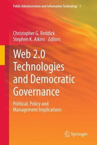 Web 2.0 Technologies and Democratic Governance