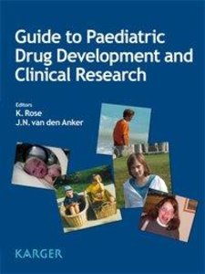 Guide to Paediatric Drug Development and Clinical Research