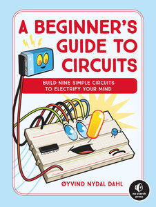 A Beginner\'s Guide to Circuits
