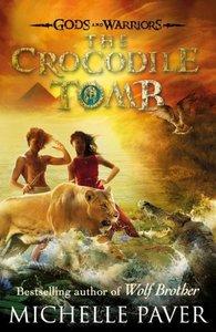 Gods and Warriors 04. The Crocodile Tomb