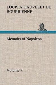 Memoirs of Napoleon - Volume 07