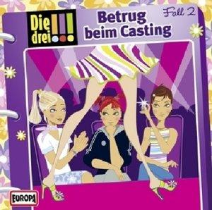 Die drei !!! 02. Betrug beim Casting (drei Ausrufezeichen)