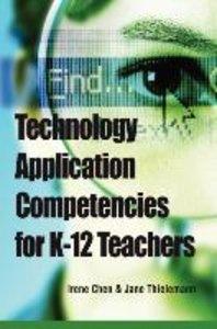 Technology Application Competencies for K-12 Teachers