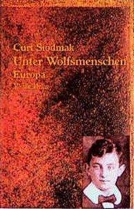 Unter Wolfsmenschen I. Europa